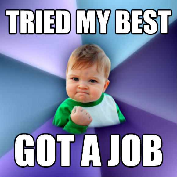 tried my best got a job success kid